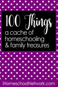Check out these homeschool fun activities plus other great ideas at 100 Things: A Cache of Homeschooling & Family Treasures.