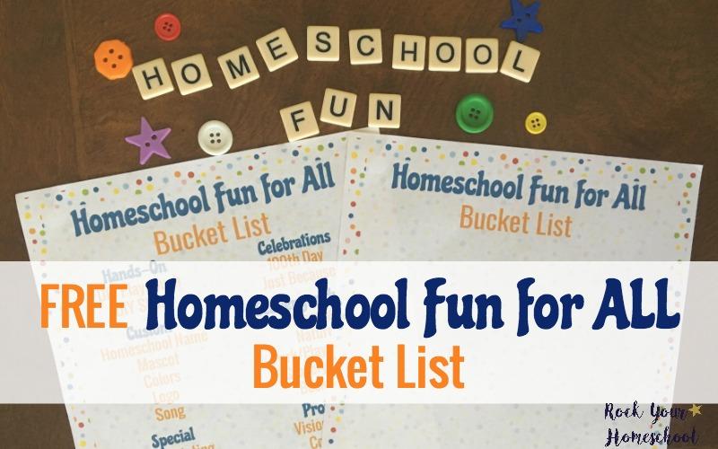 Free Homeschool Fun for All Bucket List
