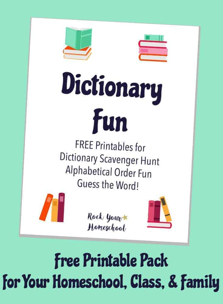 Have some learning fun with your kids!  Enjoy this dictionary fun printable pack in your homeschool, class, & family.  Go on a Dictionary Scavenger Hunt, have Alphabetical Order Fun, & play Guess the Word!