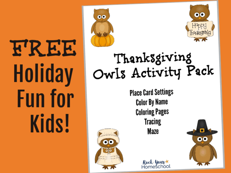 This free Thanksgiving Owls Activity Pack is an excellent way to keep your kids busy as they help you prepare for the holiday.