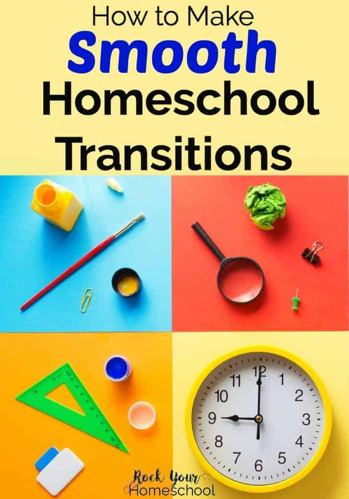 Variety of colorful flatlay desgins with office supplies like magnifying glass, paints, clock, & more on colorful backgrounds to feature how you can make smooth homeschool transitions using these tips & tricks