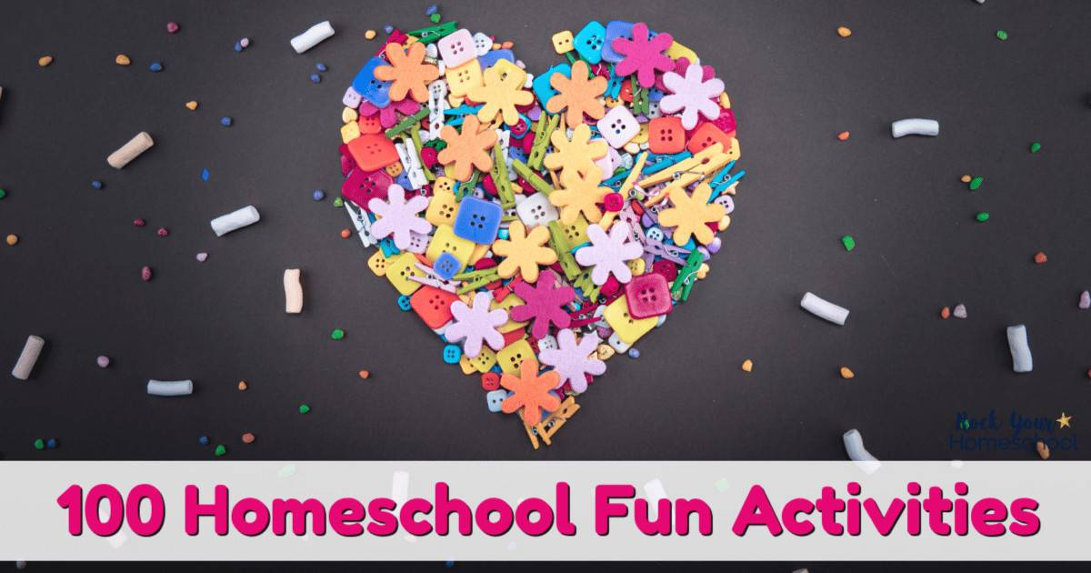 Discover 100+ homeschool fun activities that you can use to enjoy special times with your kids.