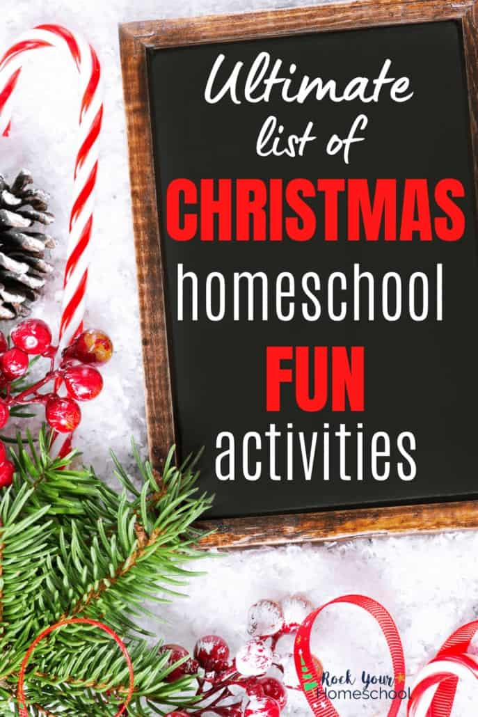 Black chalkboard with pine needles, pine cone, candy cane, & ribbon to feature the super cool ways you can enjoy holiday learning fun with your kids using these ideas found in this ultimate list of Christmas homeschool fun activities