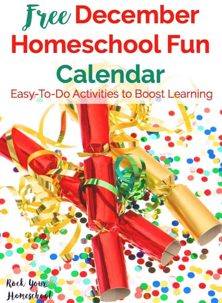 Enjoy your homeschooling adventures this December with daily homeschool fun activities. This free printable December Homeschool Fun Calendar will help you plan & prepare for special ways to boost learning fun every day!