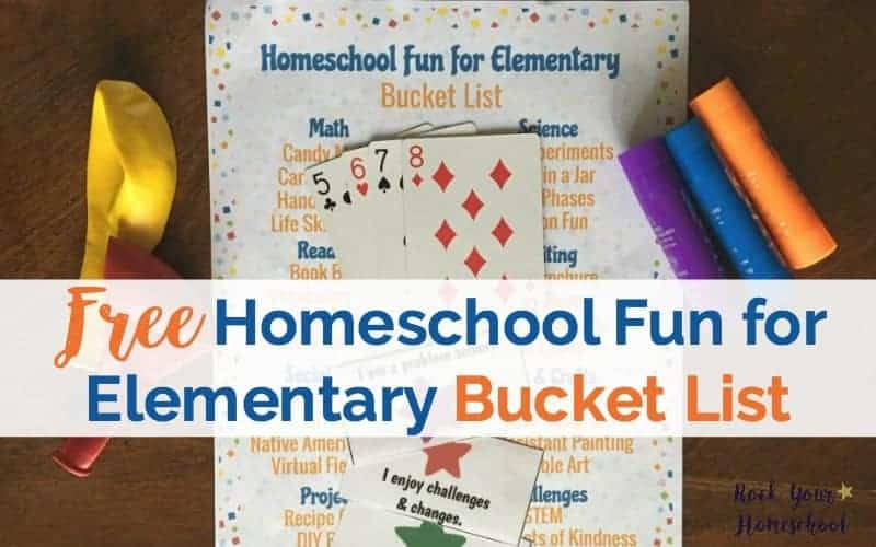 Get your free Homeschool Fun for Elementary Bucket List to plan & prepare for learning fun.