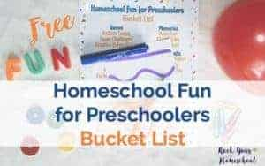 Get ideas & inspiration for Homeschool Fun for Preschoolers with this free printable bucket list.