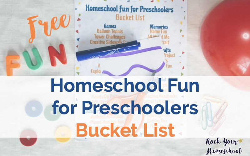 Free Homeschool Fun for Preschoolers Bucket List