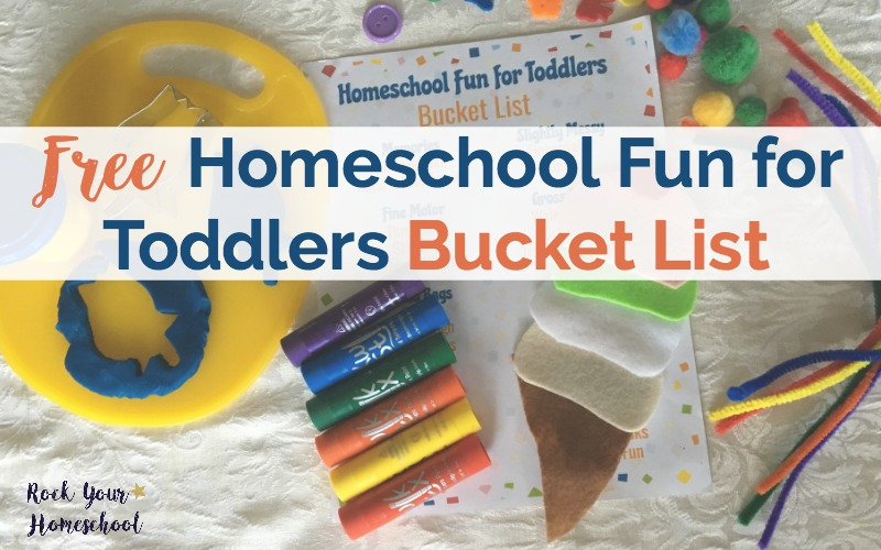 Free Homeschool Fun for Toddlers Bucket List