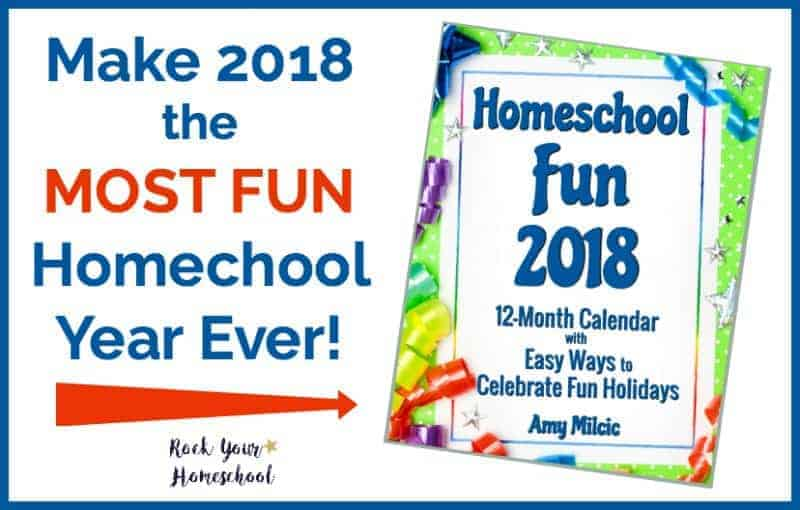 Make 2018 the most fun homeschool year ever with Homeschool Fun 2018! Great resource with 12-month calendar + more to help you plan & prepare for awesome homeschool adventures.