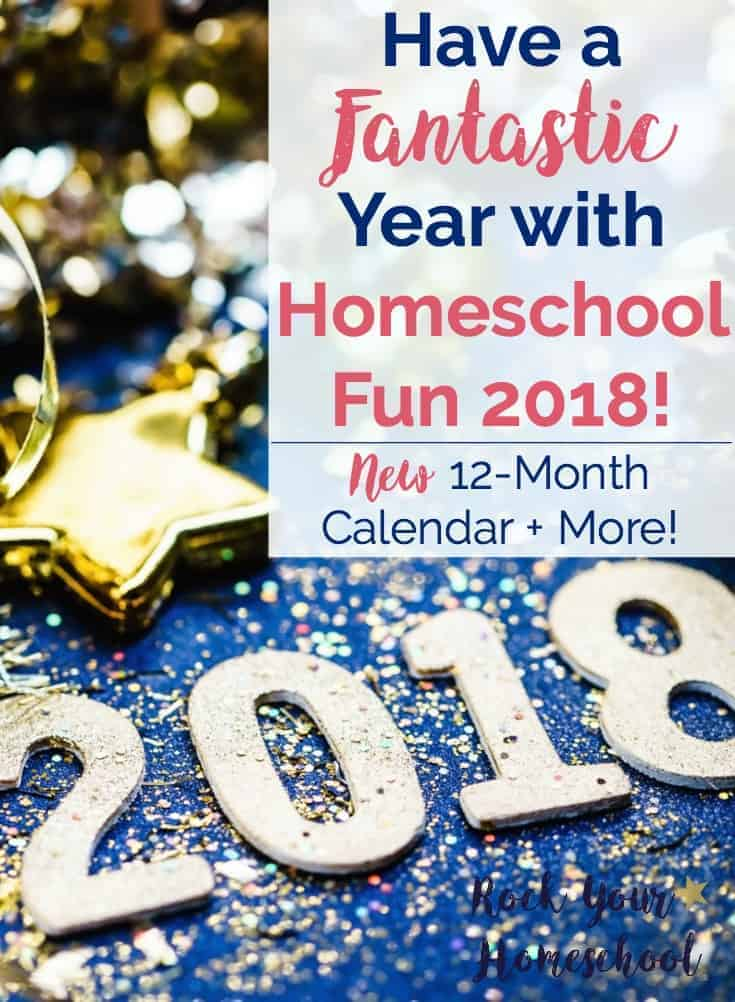 Make 2018 the most fun homeschool year ever! Homeschool Fun 2018 is the resource to help you plan & prepare for easy-to-do homeschool fun activities with your kids.