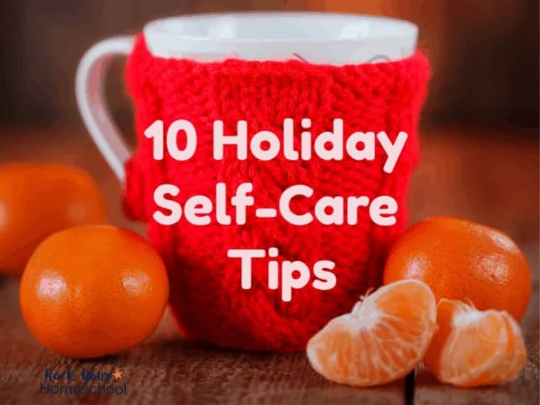 Homeschooling through the holidays can be tough! BUT, you can take measures to take care of yourself. These 10 self-care tips for homeschool moms during the holidays come from a mom of 5 boys who knows the value of taking time to care for yourself. #holidayselfcare #homeschoolholidayselfcare #homeschoolingthroughtheholidays