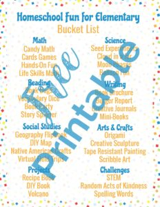 Get your free printable Homeschool Fun for Elementary Bucket List!