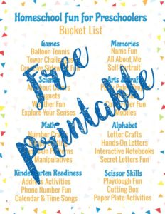Get your free printable homeschool fun for preschoolers bucket list.