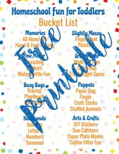 Get your free printable Homeschool Fun for Toddlers Bucket List!