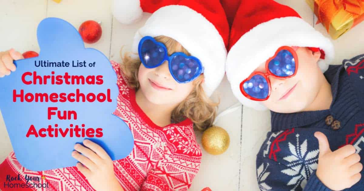 Easily enjoy holiday learning fun with your kids using this Ultimate List of Christmas Homeschool Fun Activities.