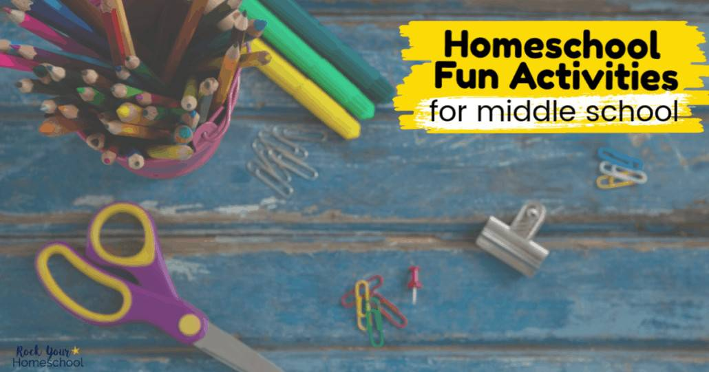 Your middle schoolers will love these homeschool fun activities.