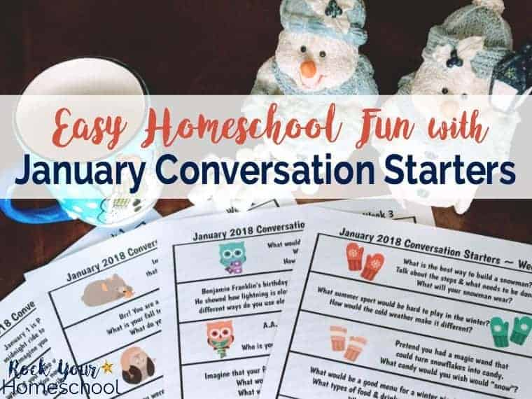 Have some easy homeschool fun with January Conversation Starters! Great ways to work on communication skills as you build relationships.