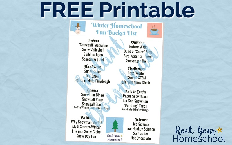 This Winter Homeschool Fun Bucket List will help you plan & prepare for learning fun all winter.