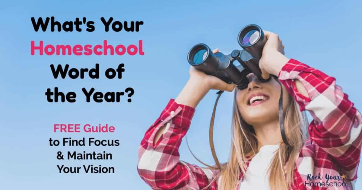 Discover how the positive practice of using a homeschool word of the year can help you find focus & maintain your vision this year.