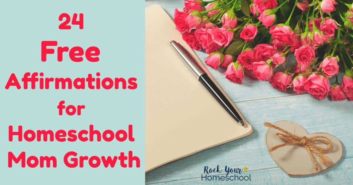 Experience the power & benefits of affirmations for homeschool mom growth. These 24 printable cards of free affirmations will help you get on the path to greater joy & positive mindset.