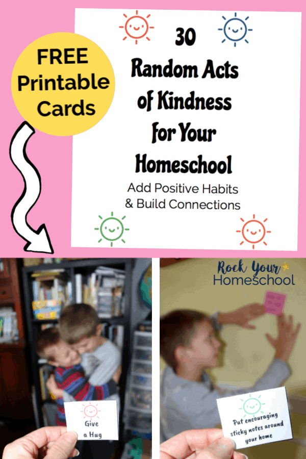 30 free Random Acts of Kindness for Your Homeschool cover on pink background with colorful & cute suns and 2 boys hugging & boy hanging positive sticky note