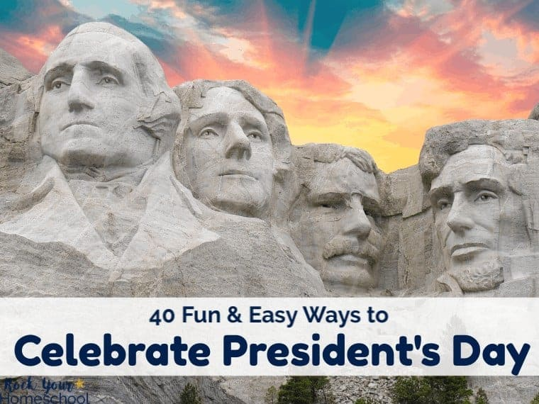 Celebrate President's Day with your kids & have learning fun.
