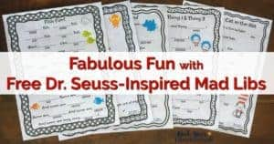 Dr. Seuss-Inspired Mad Libs are fabulous ways to add fun to celebrating Dr. Seuss & Read Across America Day.