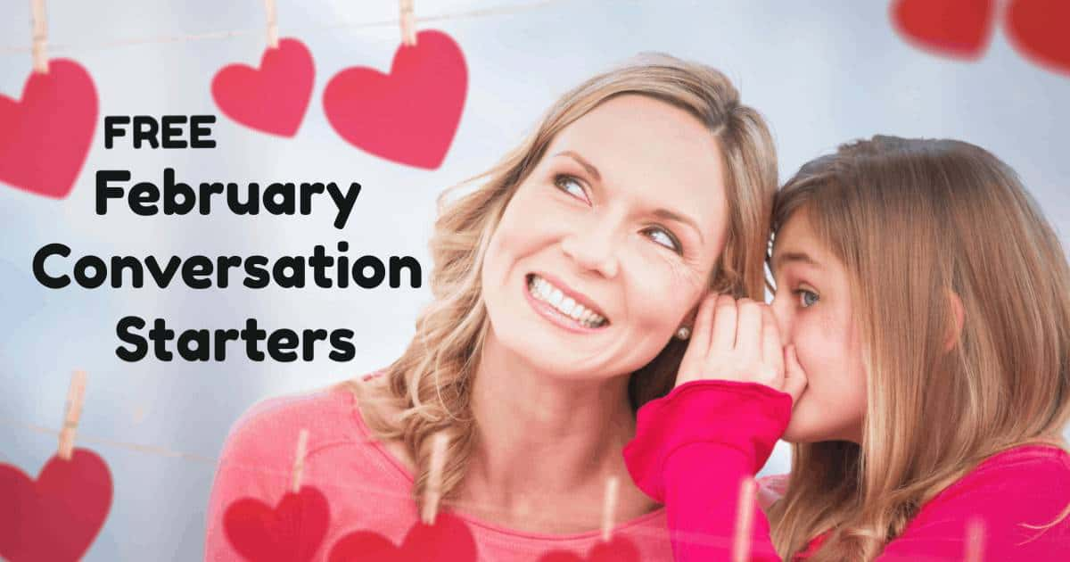 Enjoy fun chats with your kids using February Conversation Starters! These free printable prompts have seasonal & fun holiday themes to spark conversations & more.