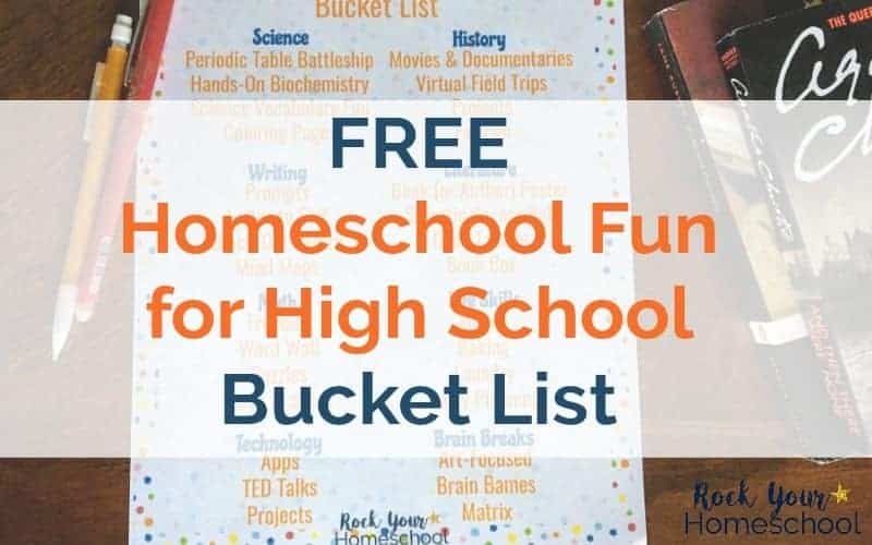 This free printable Homeschool Fun for High School Bucket List can help you plan & prepare for learning fun with your high schooler.