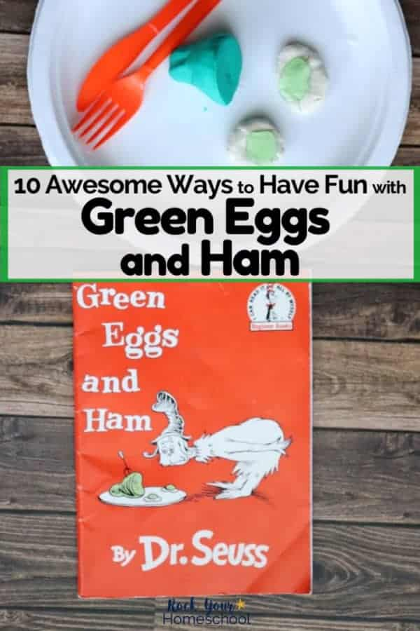 White paper plate with green playdough ham & white playdough eggs with green slime & orange plastic fork & knife with Green Eggs and Ham book by Dr. Seuss to feature fun ways to extend the learning fun with this classic book