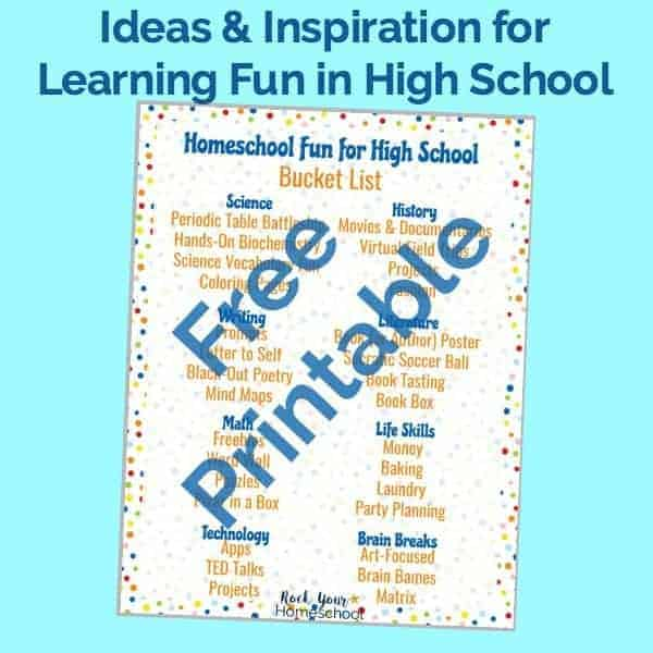 This free printable Homeschool Fun for High School Bucket List will help you plan & prepare for learning fun with your high schoolers.