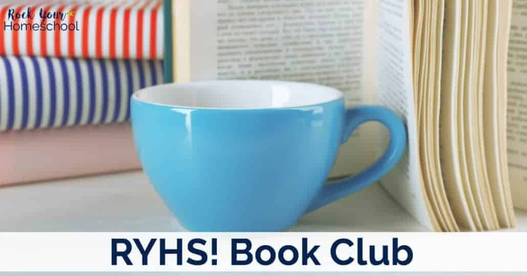 Join the RYHS! Book Club to read & discuss awesome books about homeschooling, learning, & raising kids.