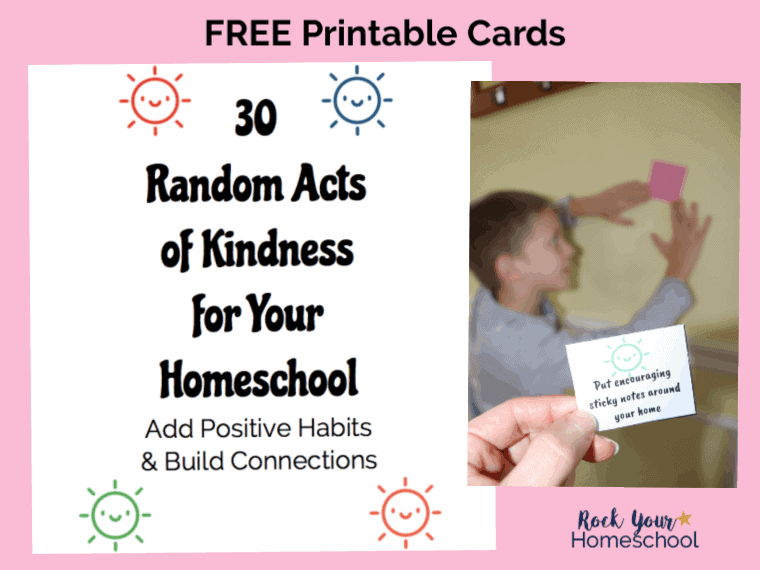 photo relating to Kindness Cards Printable titled Free of charge 30 Random Functions of Kindness in direction of Increase Your Homeschool