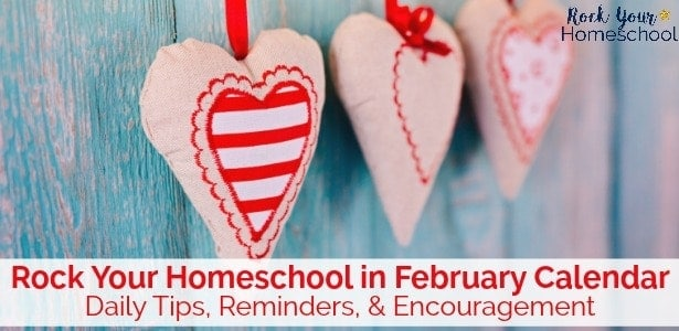Rock Your Homeschool in February with this free calendar.