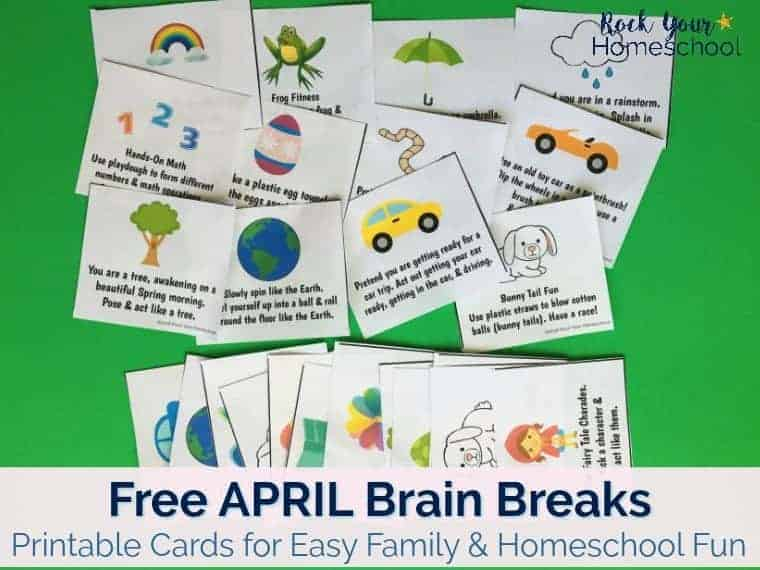 These free printable cards of April Brain Breaks are easy ways to have family & homeschool fun.