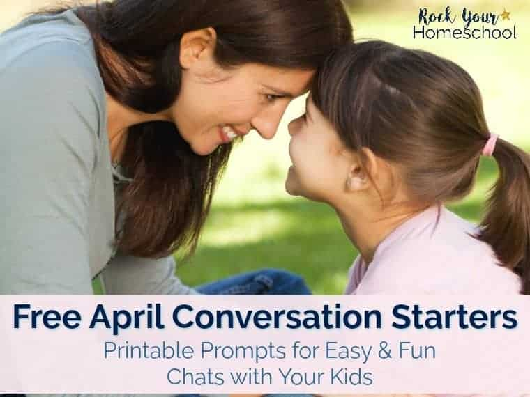 Help your kids develop positive communication skills. These free printable April Conversation Starters are easy & fun ways to encourage your kids to chat & work on self-expression.