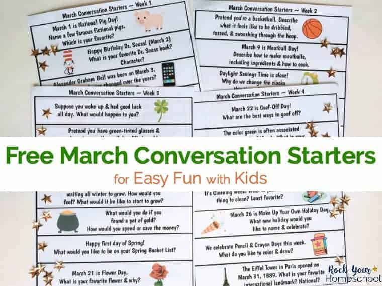 Have some great fun with your kids with these free March Conversation Starters!