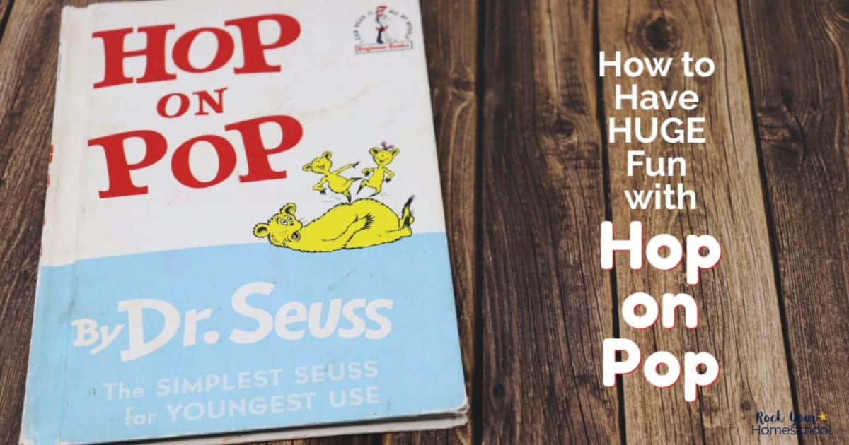 Find out how to have amazing learning fun with Hop on Pop, a popular book by Dr. Seuss.