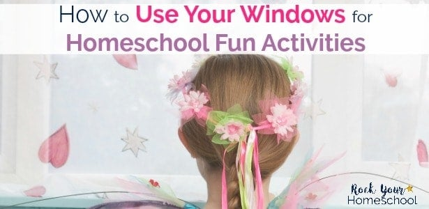 Check out these easy & frugal ideas for using your windows for homeschool fun activities.