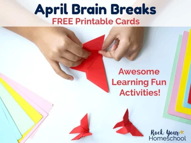 Free April Brain Breaks for Easy Homeschool Fun