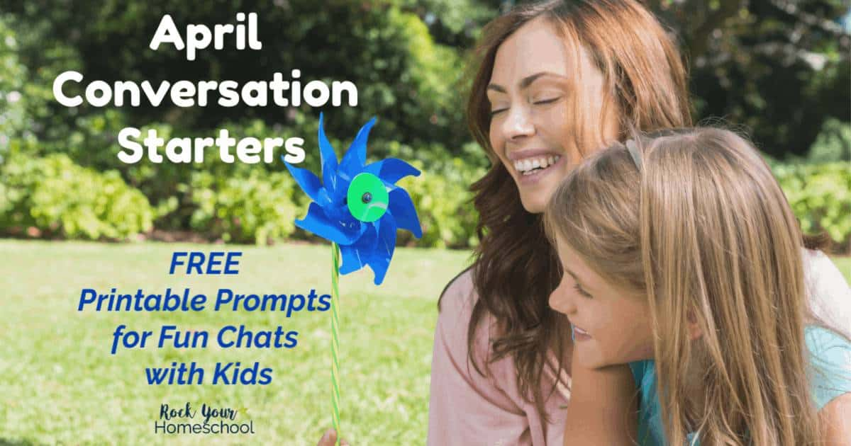 Enjoy easy & fun chats with your kids using these free printable prompts for April Conversation Starters.