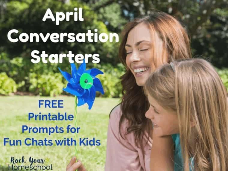 Fun & Free April Conversation Starters for Kids