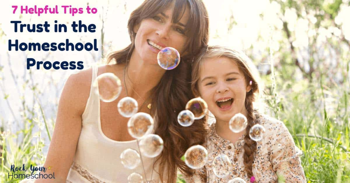 Don't let worries or doubt steal your homeschool joy! You have what it takes to homeschool your kids. These 7 helpful tips to trust in the homeschool process are just what you need to help you start believing it!