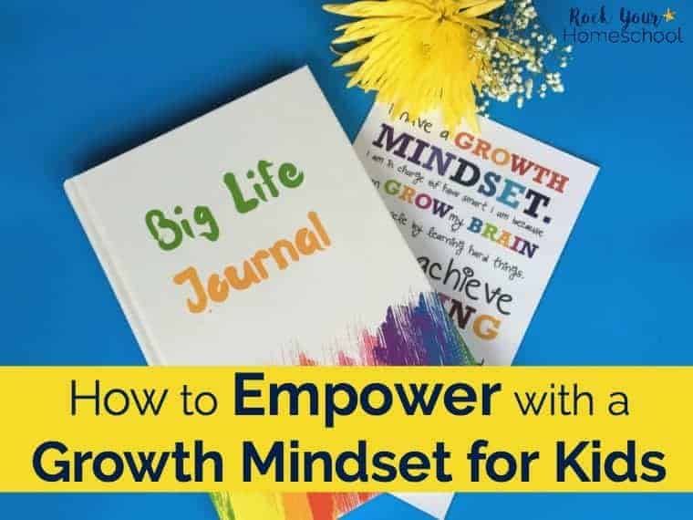 How to Empower with a Growth Mindset for Kids