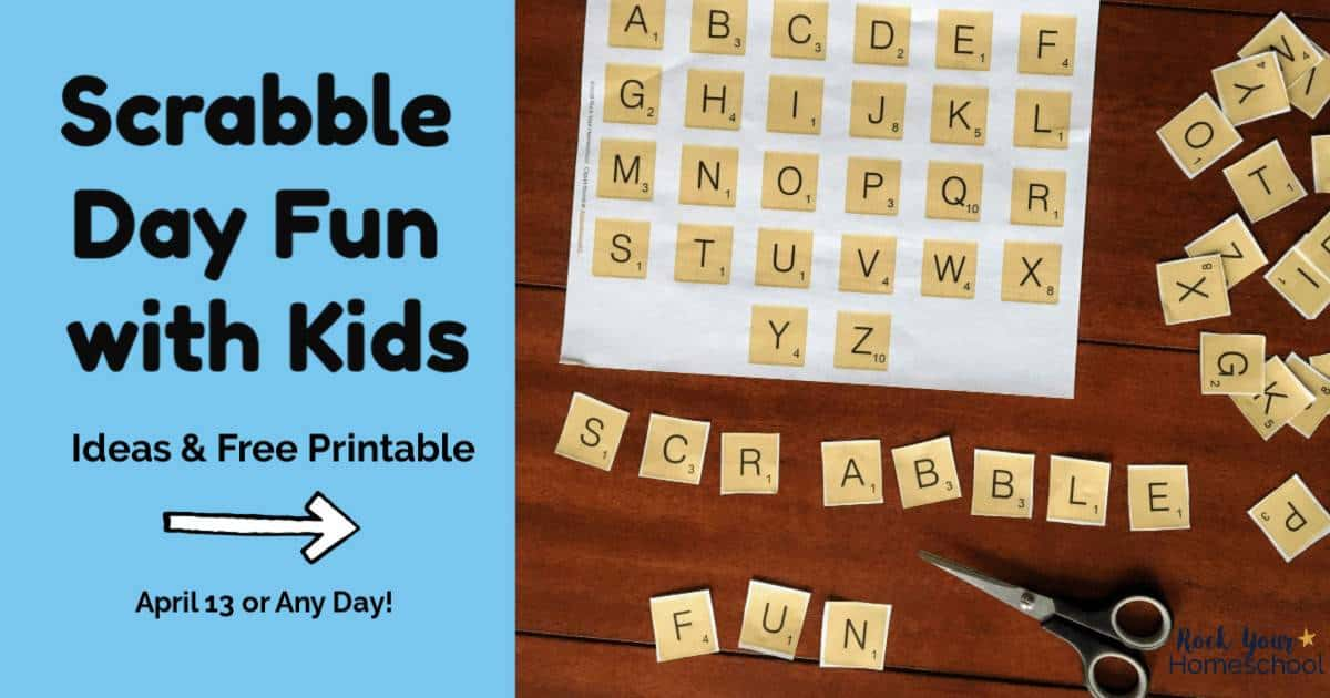 Enjoy Scrabble Day fun with your kids using this free printable & ideas.