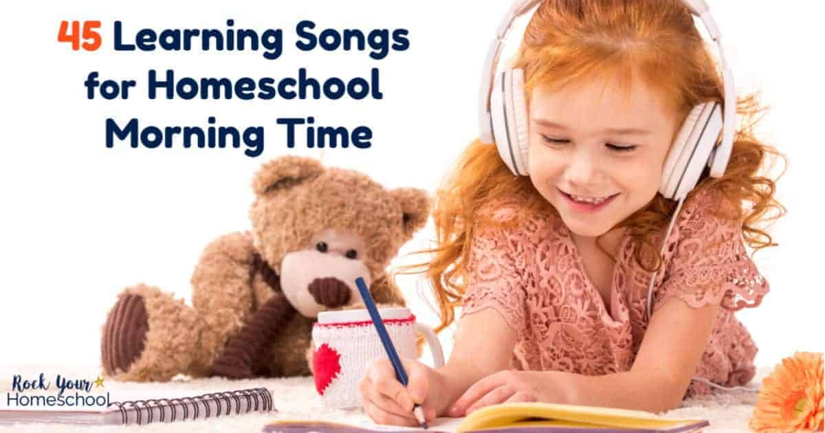 Easily add learning fun to your homeschool morning time with these 45 songs.