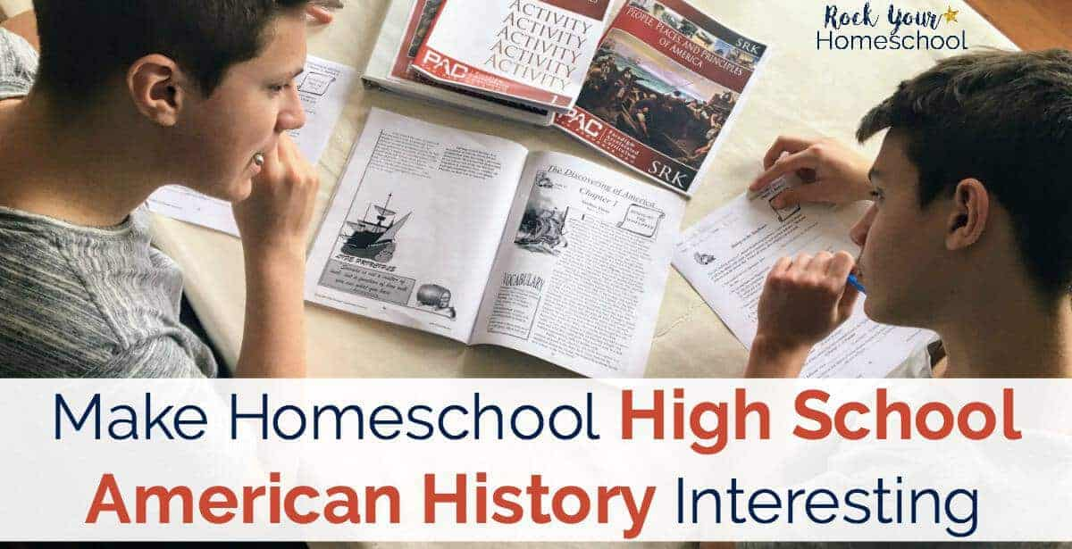 You can make homeschool high school American History interesting with Paradigm Accelerated Curriculum. Find out why my boys love their history lessons!