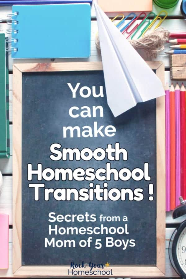 Chalkboard with paper airplane & blue notebook & colorful pencils & paper clips & black analog clock to feature how these secrets can help you make smooth homeschool transitions