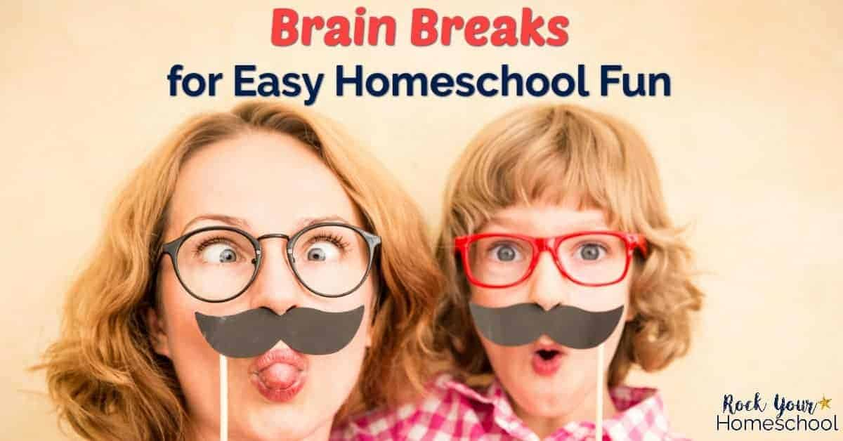 Discover how brain breaks can help you have easy homeschool fun with your kids.