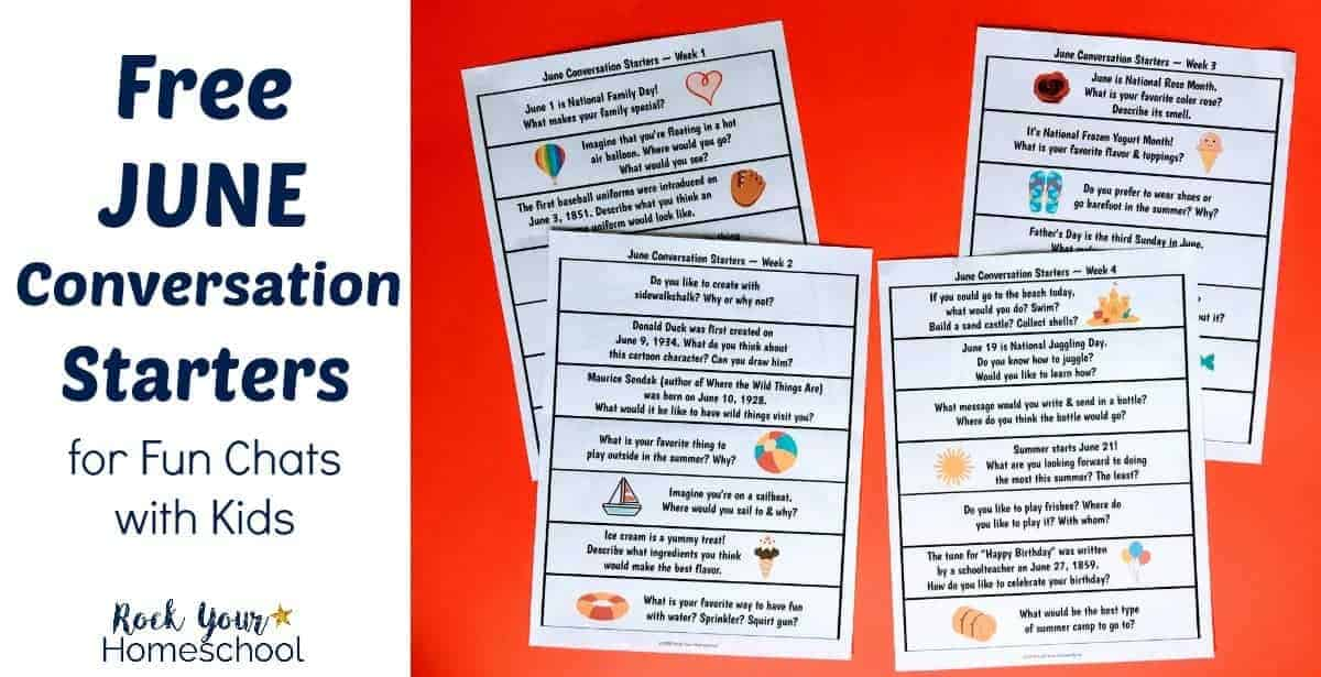 Have fun chats with your kids with these free June conversation starters. Great for writing prompts, too!